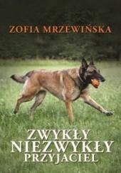 Okładka książki Zwykły niezwykły przyjaciel Zofia Mrzewińska