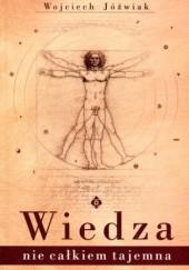 Okładka książki Wiedza nie całkiem tajemna Wojciech Jóźwiak