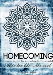 Okładka książki Homecoming Richelle Mead