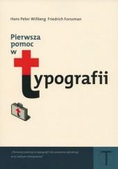 Okładka książki Pierwsza pomoc w typografii. Poradnik używania pisma Friedrich Forssman,Hans Peter Willberg