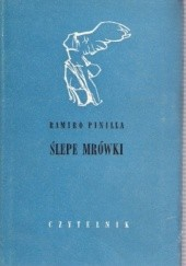 Okładka książki Ślepe mrówki Ramiro Pinilla