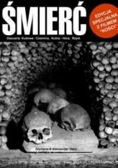 Okładka książki ŚMIERĆ - kości i czaszki EDYCJA SPECJALNA Z FILMEM Krystyna Milan  & Aleksander Rabij