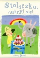Okładka książki Stoliczku, nakryj się! Grzegorz Kasdepke,Jacob Grimm,Wilhelm Grimm