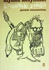 Okładka książki Krakowski rosolis. Gawęda warszawisty Szymon Kobyliński