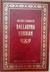 Okładka książki Balladyna, Kordian Juliusz Słowacki