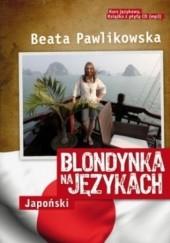 Okładka książki Blondynka na językach. Japoński Beata Pawlikowska