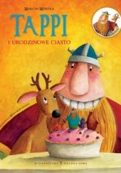 Okładka książki Tappi i urodzinowe ciasto Marcin Mortka