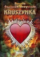 Okładka książki Kruszynka Dorota Gąsiorek-Drzymała