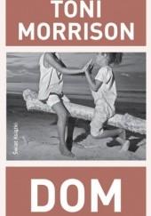 Okładka książki Dom Toni Morrison
