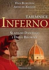 Okładka książki Tajemnice Inferno. Śladami Dantego i Dana Browna Dan Burstein,Arne de Keijzer