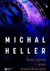 Okładka książki Sens życia i sens wszechświata Michał Heller