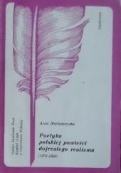 Okładka książki Poetyka polskiej powieści dojrzałego realizmu (1876-1895) Anna Martuszewska
