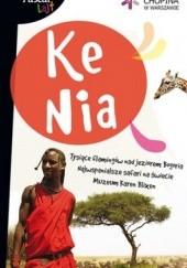 Okładka książki Kenia Sławomir Adamczak,Marcin Mińkowski,Krzysztof Jaxa Kwiatkowski