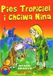 Okładka książki Pies tropiciel i chciwa Nina Roger Abbott