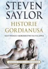 Okładka książki Historie Gordianusa. Rzut Wenus. Morderstwo na via Appia Steven Saylor