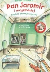 Okładka książki Pan Jaromir i arcyzłodziej Heinz Janisch