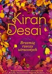 Okładka książki Brzemię rzeczy utraconych Kiran Desai
