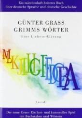 Okładka książki Grimms Wörter. Eine Liebeserklärung Günter Grass
