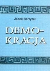 Okładka książki Demokracja Jacek Bartyzel