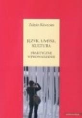 Okładka książki Język, umysł, kultura. Praktyczne wprowadzenie Zoltán Kövecses