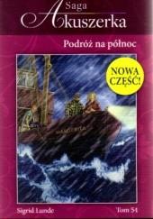 Okładka książki Podróż na północ Sigrid Lunde