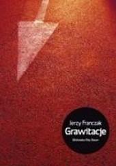 Okładka książki Grawitacje Jerzy Franczak