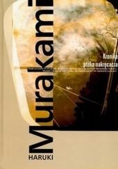 Okładka książki Kronika ptaka nakręcacza Haruki Murakami