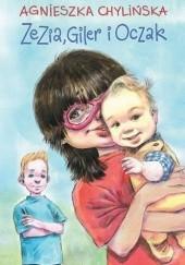 Okładka książki Zezia, Giler i Oczak Agnieszka Chylińska