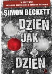 Okładka książki Dzień jak dzień Simon Beckett