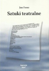 Okładka książki Sztuki teatralne Jon Fosse