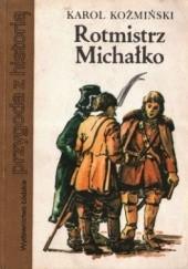 Okładka książki Rotmistrz Michałko Karol Koźmiński