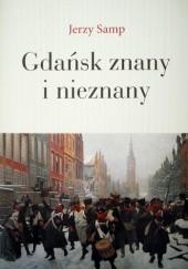 Okładka książki Gdańsk znany i nieznany Jerzy Samp