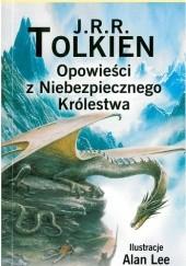 Okładka książki Opowieści z Niebezpiecznego Królestwa