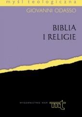 Okładka książki Biblia i religie. Biblijne perspektywy teologii religii Giovanni Odasso