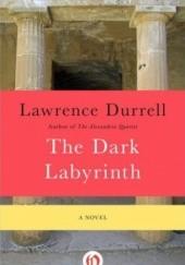 Okładka książki The Dark Labyrinth Lawrence Durrell
