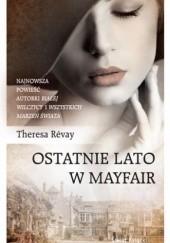 Okładka książki Ostatnie lato w Mayfair Theresa Révay