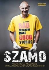Okładka książki Szamo Krzysztof Stanowski,Grzegorz Szamotulski