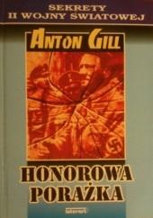 Okładka książki Honorowa porażka Anton Gill