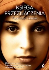 Okładka książki Księga przeznaczenia Parinoush Saniee