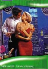 Okładka książki Miesiąc miodowy. Ślub na Manhattanie Jane Porter,Sara Craven