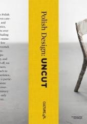 Okładka książki Polish Design: Uncut Czesława Frejlich,Dominik Lisik