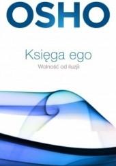 Okładka książki Księga ego. Wolność od iluzji Osho