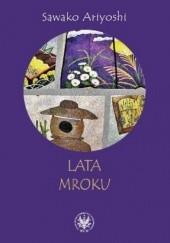 Okładka książki Lata mroku Sawako Ariyoshi