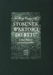 Okładka książki Stosunek wartości do bytu. Dociekania metafizyczne. Andrzej Niemczuk