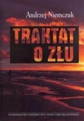 Okładka książki Traktat o złu Andrzej Niemczuk