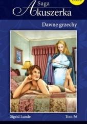 Okładka książki Dawne grzechy Sigrid Lunde