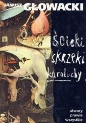 Okładka książki Ścieki, skrzeki, karaluchy. Utwory prawie wszystkie Janusz Głowacki