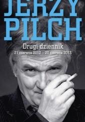 Okładka książki Drugi dziennik. 21 czerwca 2012 – 20 czerwca 2013 Jerzy Pilch