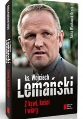 Okładka książki Z krwi, kości i wiary Anna Wacławik-Orpik,Wojciech Lemański