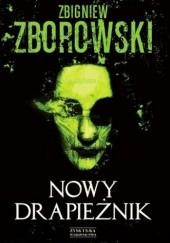 Okładka książki Nowy drapieżnik Zbigniew Zborowski